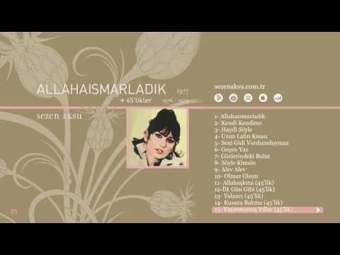 Sezen Aksu Yasanmamis Yillar 45 Lik Official Audio Youtube Ses Muzik