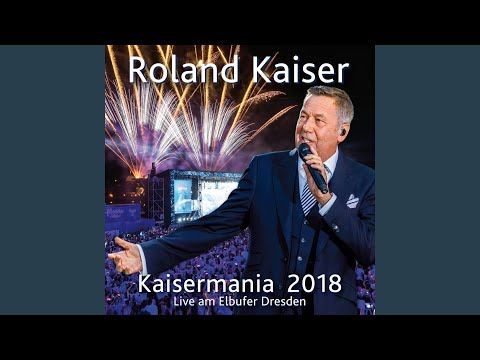 Die Gefuhle Sind Frei Kaisermania Live 2018 Youtube Wohin Gehst Du Live Musik
