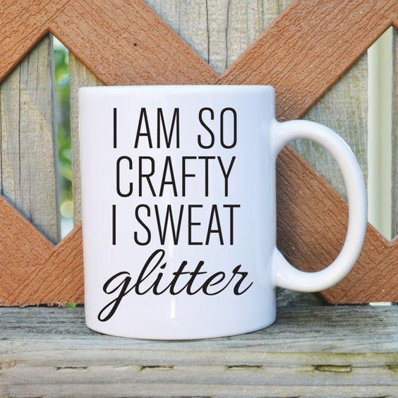 I am so crafty I sweat glitter Coffee Mug - Funny Mug  - 11 or 15 oz. Coffee Mug - Tickled Teal