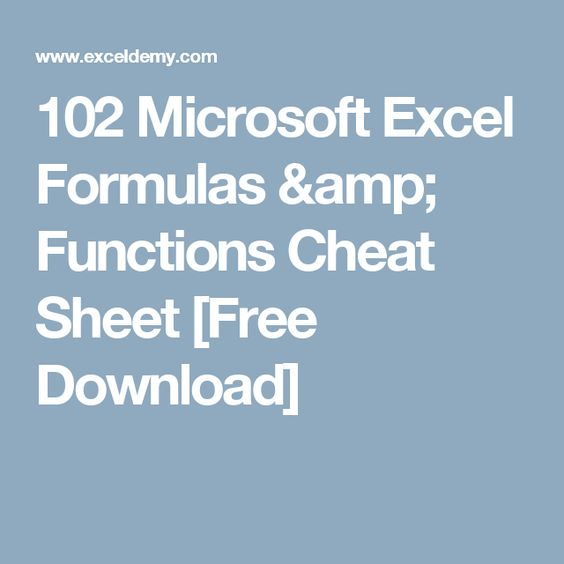 102 Microsoft Excel Formulas  Functions Cheat Sheet Free Download