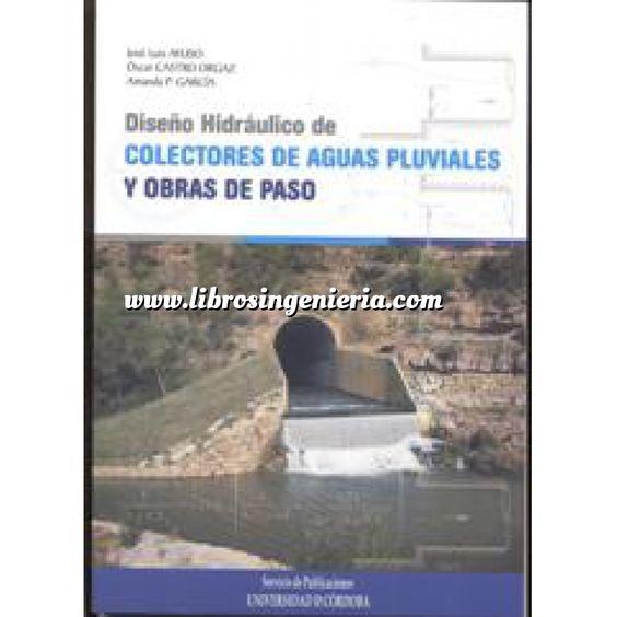 Imagen Hidráulica Diseño hidráulico de colectores de aguas pluviales y obras de paso