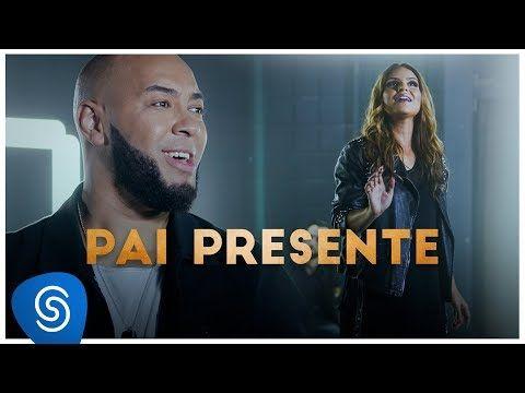 Pai Presente Ton Carfi E Aline Barros Ton Carfi Pai Musica