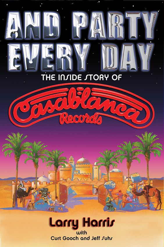 casablanca records // and party every day