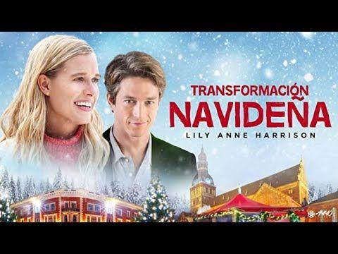 Transformación Navideña 2 018 Hdtvrip Español Castellano Youtube Peliculas Películas Completas Películas Navideñas