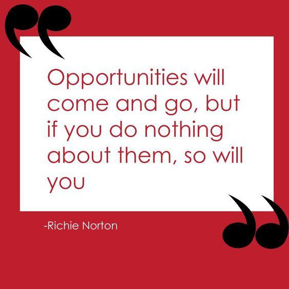 Never allow opportunities to be wasted  entrepreneurcrossroads.com