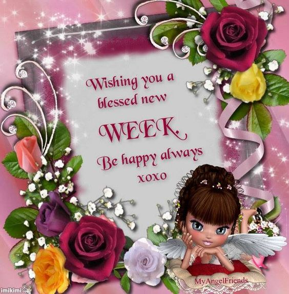 Wishing you a blessed new week! friendship quote day wish friend new week greet