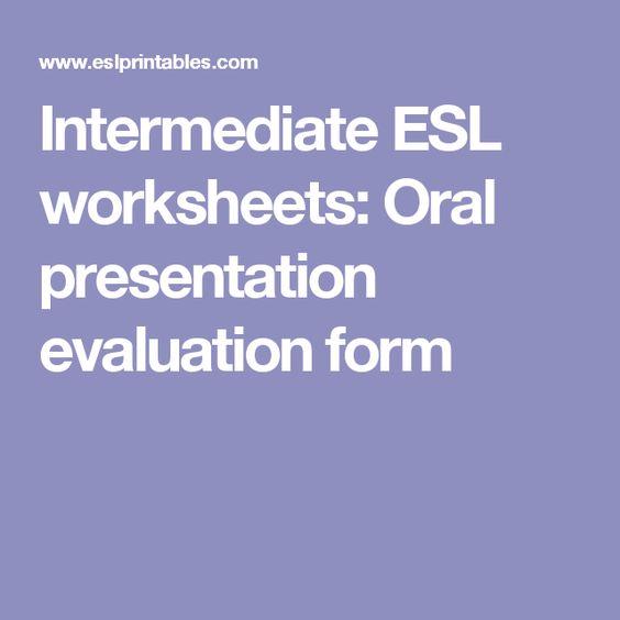 Intermediate Esl Worksheets Oral Presentation Evaluation Form