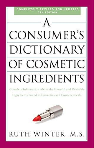 Download Pdf A Consumer S Dictionary Of Cosmetic Ingredients 7th Edition Ebook Pdf Download Read Audibo Cosmetics Ingredients In Cosmetics Cosmeceuticals