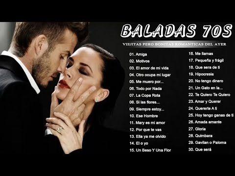 Baladas Romanticas De Los 70 En Español Viejitas Pero Bonitas Canciones Romanticas 70 Canciones Románticas Baladas Romanticas Baladas Romanticas En Español