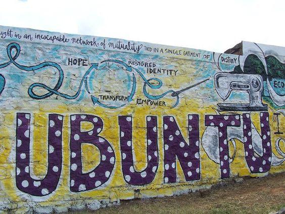 Ubuntu: I Am Because We Are- an inescapable network of mutuality #ubuntu
