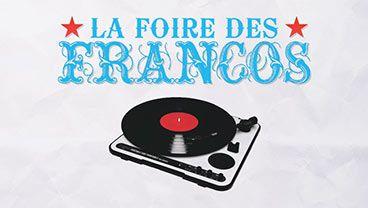 La Foire des Francos - Les FrancoFolies de Montréal