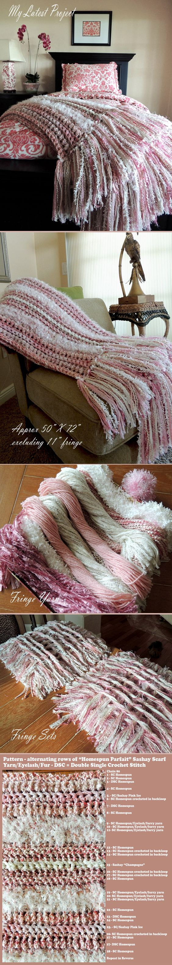 """My latest Crochet Addiction Creation. I JUST LOVE making these chunky, cozy and very simple afghans. Done in pinks and whites I used Homespun Parfait for the main color, a combo of 1 strand each of short eyelash and a furry yarn for the white stripes and a few rows of Sashay Scarf yarn for the contrasting stripes. I added an 11"""" fringe made up of about 8 different yarns (130 total fringe sets). Finished size-50"""" X 94"""" with fringe, Now onto the next one!"""