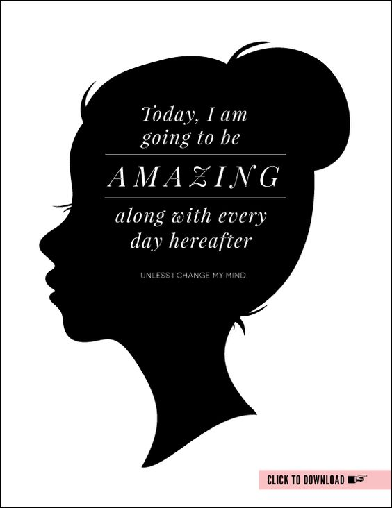 Today I will be amazing...