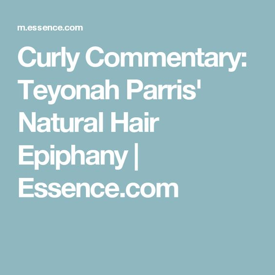Curly Commentary: Teyonah Parris' Natural Hair Epiphany | Essence.com