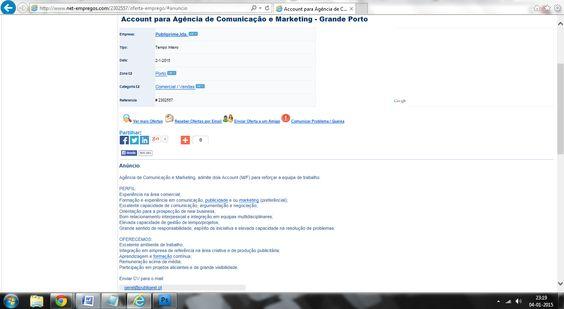 Anúncio online publicado pela Publiprime. Fonte:  http://www.net-empregos.com/2302557/account-para-agencia-de-comunicacao-e-marketing-grande-porto/#.VKmXcyusXtN.