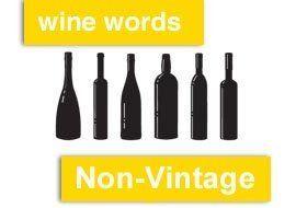 Wine Words: Non-Vintage