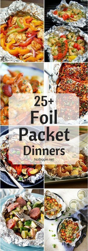 25+ Foil Packet Dinners