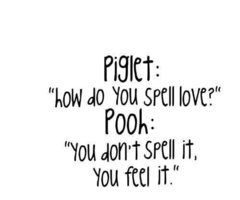 No, but seriously Pooh, Piglet is trying to finish a crossword and you're being a pretentious douche.