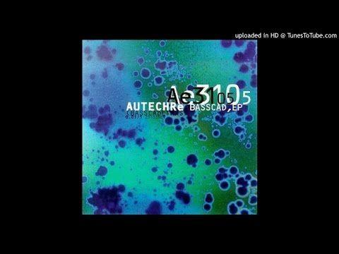 Autechre Basscadet Seefeelmx Youtube Music Publishing Album Mantras