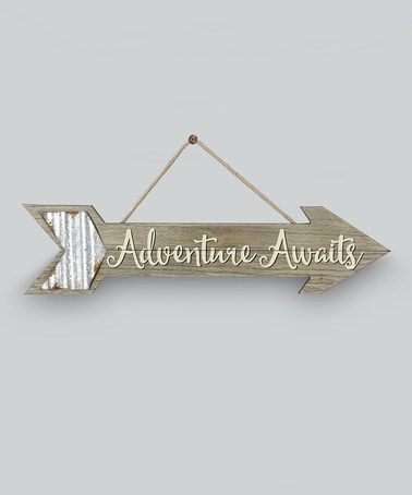 Loving this 'Adventure Awaits' Arrow Sign on #zulily! #zulilyfinds