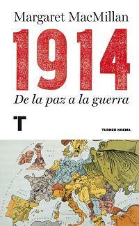 1914. De la paz a la guerra. Ed. Papel.
