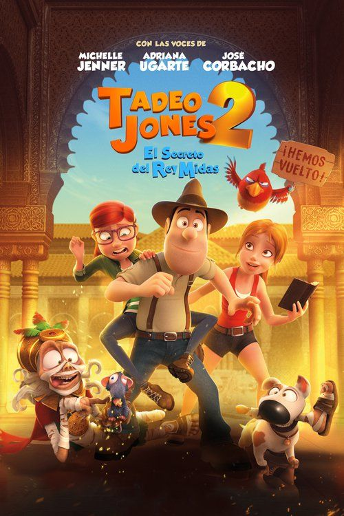 Ver Tadeo Jones 2 El Secreto Del Rey Midas Completa Pelicula Espanol Latino Descargar Kids Movies The Image Movie Streaming Movies Online