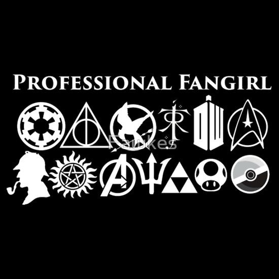 Professional Fangirl v3. I'm not in some of these fandoms, but I at least recognize the signs for what they represent :):