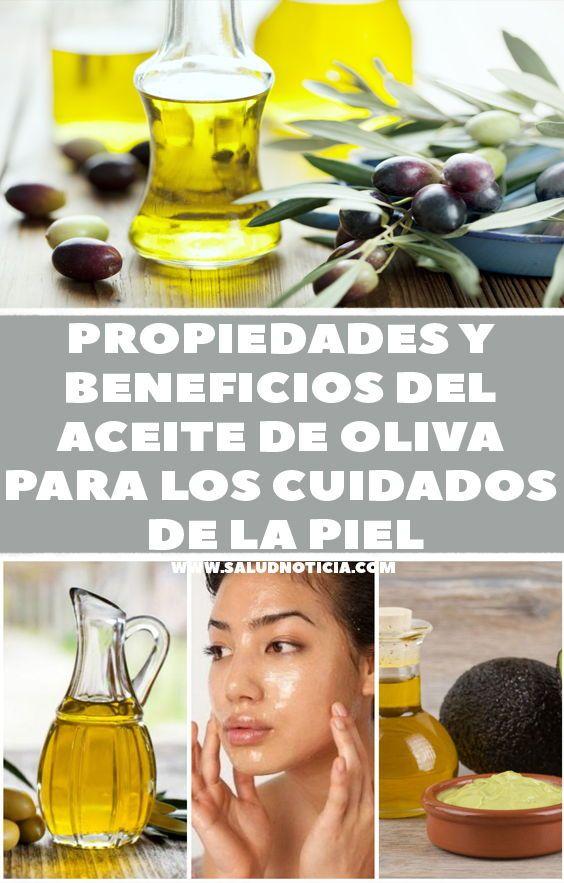 Propiedades Y Beneficios Del Aceite De Oliva Para Los Cuidados De La Piel Health Take Care Of Me Beauty