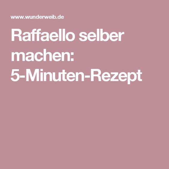 Raffaello selber machen: 5-Minuten-Rezept