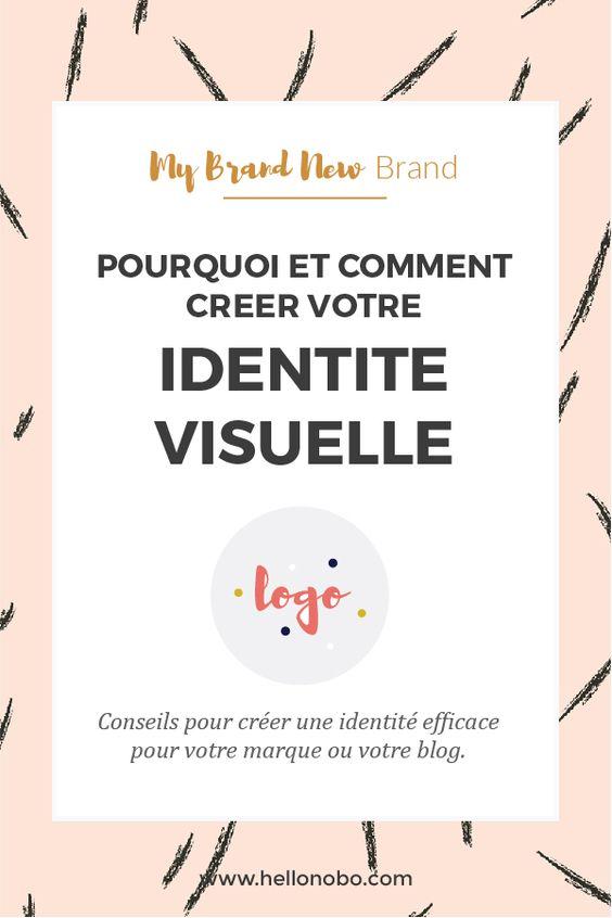 Pourquoi et comment creer une identite visuelle efficace pour votre marque ou blog?
