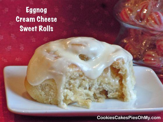 Eggnog Cream Cheese Sweet Rolls | Cream Cheeses, Cheese and Cream