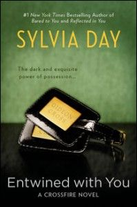 ENTWINED WITH YOU -Sylvia Day