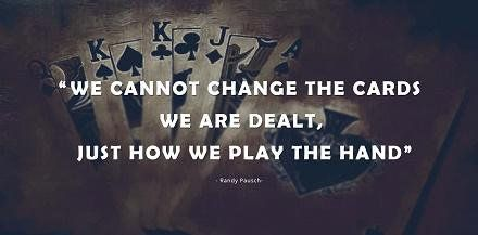 """Quotes on Twitter: """"""""We cannot change the cards we are dealt, just ..."""