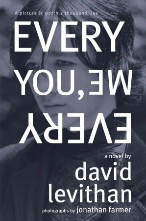 """""""Every you, Every Me"""" by David Levithan."""