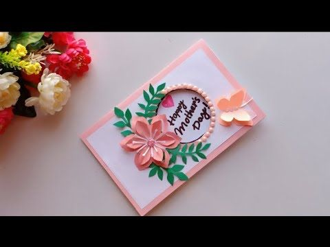 Handmade Mother S Day Card Mother S Day Pop Up Card Making Youtube Birthday Gifts For Boyfriend Diy Birthday Cards For Mother Card Making