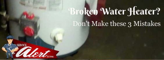 Broken Water Heater? Don't Make these 3 Mistakes http://www.alertac.com/broken-water-heater-dont-make-these-3-mistakes/