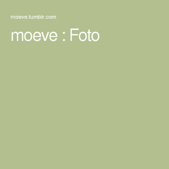 moeve : Foto