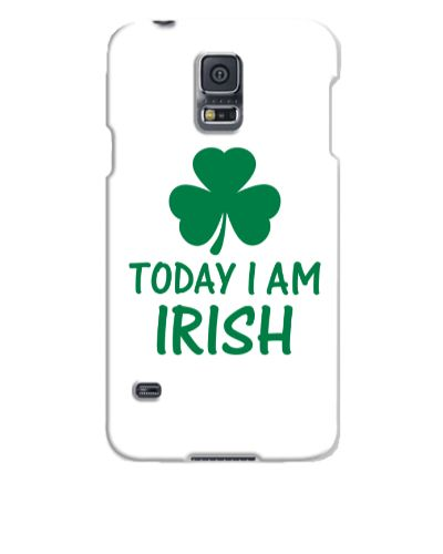 today i am irish - Samsung Galaxy S5 Case