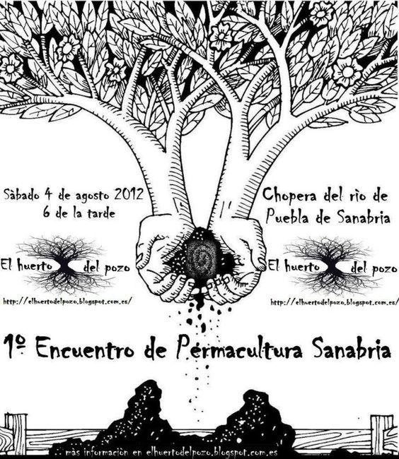 El huerto del pozo: 1º Encuentro de Permacultura en Sanabria