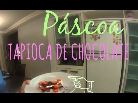 PÁSCOA 2015: Vlog Culinário - Tapioca de Chocolate com Morango   BrunaTV
