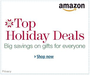 Top Holiday Deals Are Here:   Black Friday and Cyber Monday may be over, but we've still got the deals going here at Amazon.  You'll find all our top holiday deals right here so you can get great gifts at amazing prices. Some deals are in limited supply, but don't worry if you miss one because we'll keep adding more every day through December 22.  $25.00