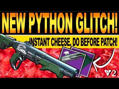 Destiny 2 New Python Glitch How To Get Instant Pinnacle Rewards Easy Cheese Do Before Patch Youtube Easy Cheese Glitch Easy