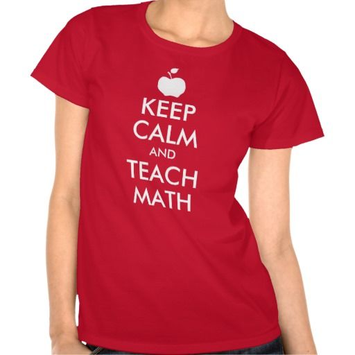 Apple Keep Calm and Teach Math Tee Shirt  Click on photo to purchase. Check out all current coupon offers and save! http://www.zazzle.com/coupons?rf=238785193994622463&tc=pin