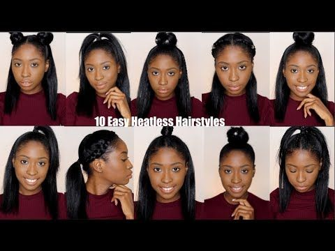 10 Simple Quick And Easy Heatless Hairstyles For Straight Natural Hair Youtube Heatless Hairstyles Natural Straight Hair Medium Hair Styles
