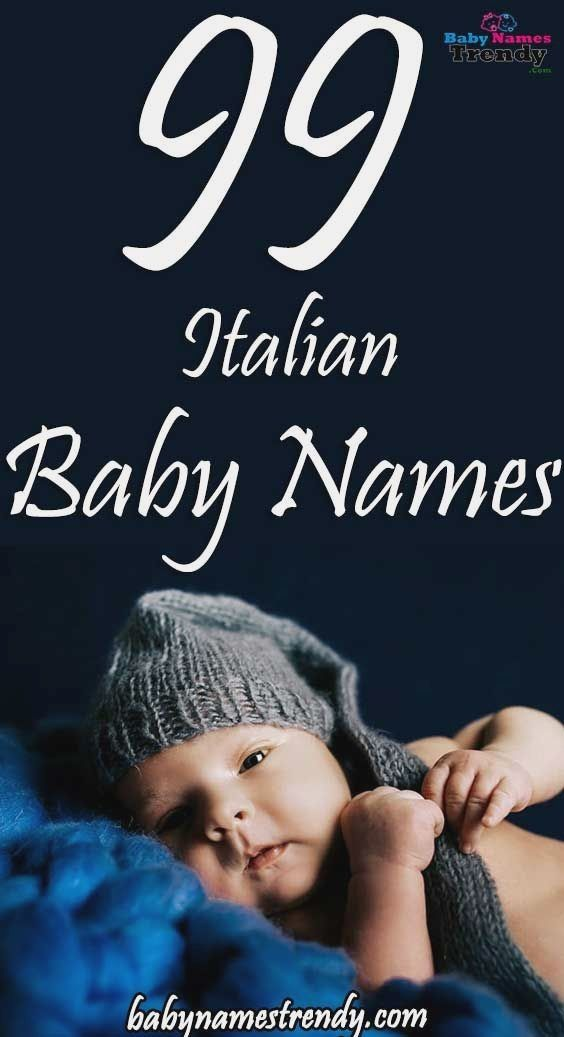 Pin By Lannie Selby On Pregnant In 2020 Italian Baby Names Italian Baby Baby Names