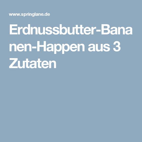 Erdnussbutter-Bananen-Happen aus 3 Zutaten