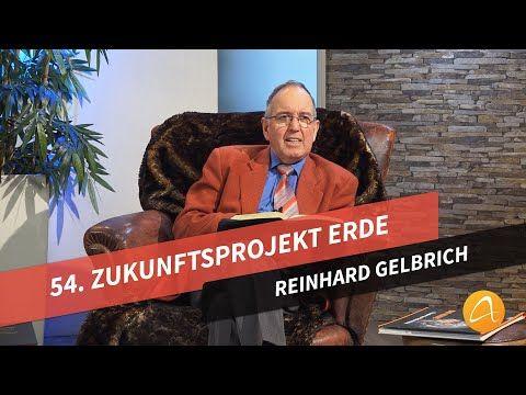 54 Zukunftsprojekt Erde Reinhard Gelbrich Faszination Bibel Youtube Bibel Christliche