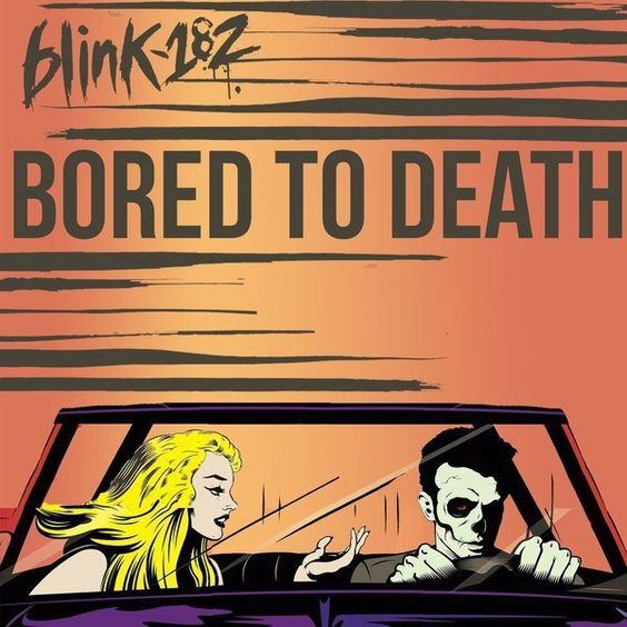Blink-182 – Bored to Death (single cover art)