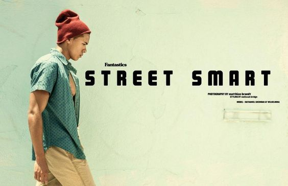 Street Smart by Fantasticsmag.