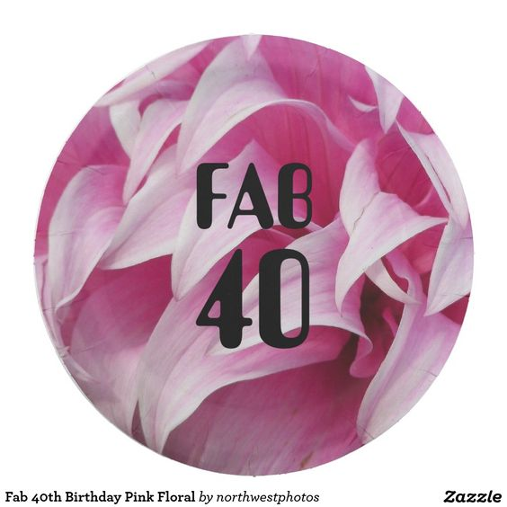Fab 40th Birthday Pink Floral 9 Inch Paper Plate